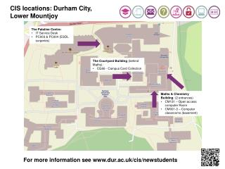 CIS locations: Durham City,  Lower  Mountjoy