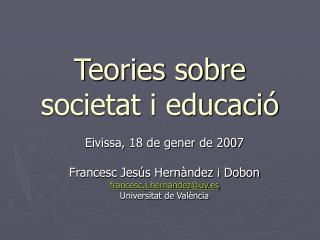 Teories sobre societat i educació