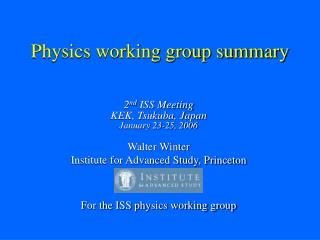 Physics working group summary