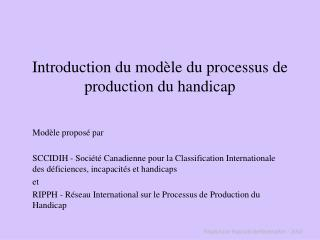 Introduction du modèle du processus de production du handicap