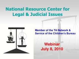 National Resource Center for Legal & Judicial Issues