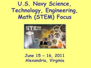 U.S. Navy Science, Technology, Engineering, Math STEM Focus