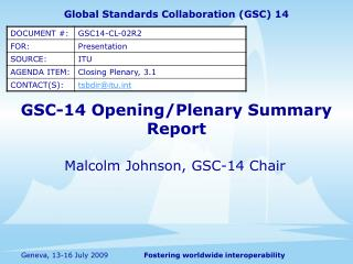 GSC-14 Opening/Plenary Summary Report