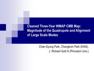Cleaned Three-Year WMAP CMB Map:  Magnitude of the Quadrupole and Alignment of Large Scale Modes