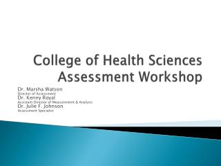 College of Health Sciences Assessment Workshop