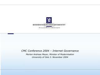 CMC Conference 2004 – Internet Governance