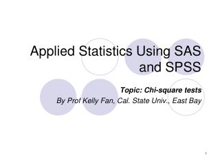 Applied Statistics Using SAS and SPSS