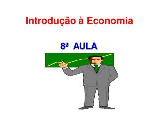 8ª   AULA