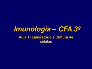 Imunologia – CFA 3º