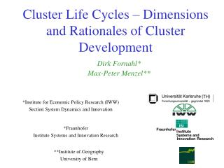 Cluster Life Cycles – Dimensions and Rationales of Cluster Development