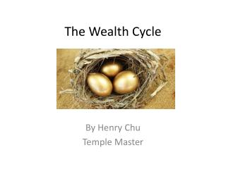 The Wealth Cycle