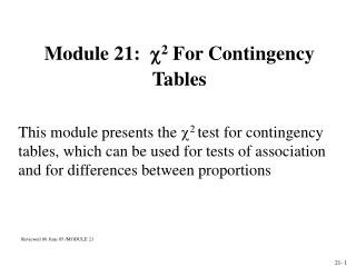 Module 21:    2  For  Contingency Tables