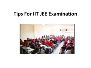 Tips For IIT JEE Examination