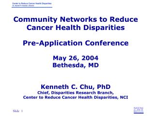 Community Networks  to Reduce Cancer Health Disparities through  Education, Research and Training