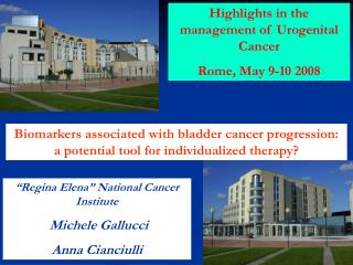 """Regina Elena"" National Cancer Institute  Michele Gallucci Anna Cianciulli"