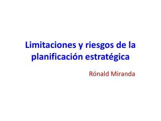 Limitaciones y riesgos de la planificación estratégica