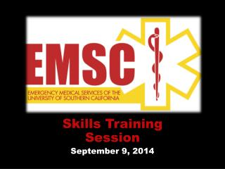 Skills Training Session September 9, 2014