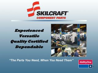 Experienced Versatile Quality Certified Dependable