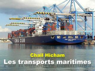 Chail  Hicham Les transports maritimes