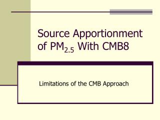 Source Apportionment of PM 2.5  With CMB8