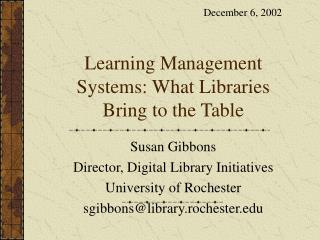 Learning Management Systems: What Libraries Bring to the Table