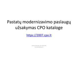 Pastat ų modernizavimo paslaugų užsakymas CPO kataloge