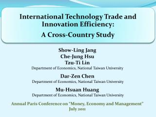 Show-Ling Jang Che -Jung Hsu Tzu-Ti Lin Department of Economics, National Taiwan University