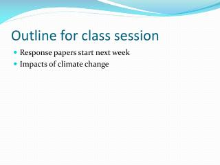 Outline for class session