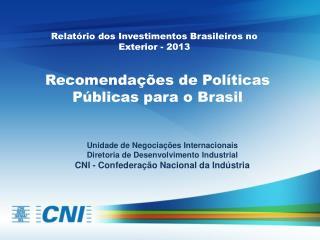 Recomendações de Políticas Públicas para o Brasil