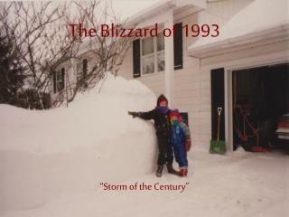 The Blizzard of 1993