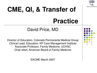 CME, QI, & Transfer of  Practice