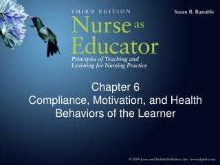 Chapter 6  Compliance, Motivation, and Health Behaviors of the Learner