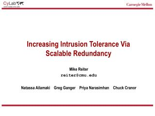 Increasing Intrusion Tolerance Via Scalable Redundancy