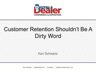 Customer Retention Shouldn't Be A Dirty Word