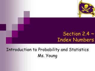 Section 2.4 ~  Index Numbers