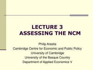 LECTURE 3                ASSESSING THE NCM