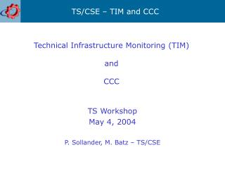 Technical Infrastructure Monitoring (TIM) and CCC