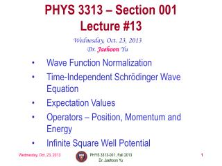 PHYS  3313  � Section 001 Lecture  #13