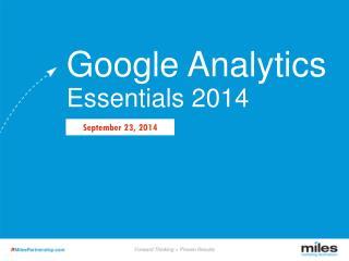 Google  Analytics Essentials 2014