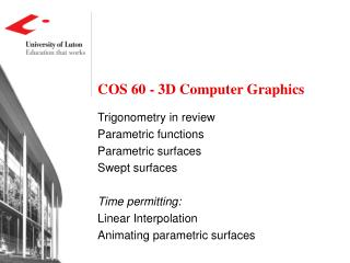 COS 60 - 3D Computer Graphics