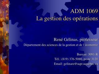 ADM 1069 La gestion des opérations