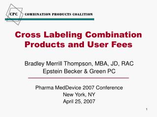 Cross Labeling Combination Products and User Fees