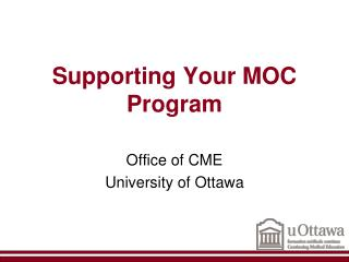 Supporting Your MOC  Program