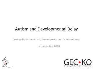 Autism and Developmental Delay
