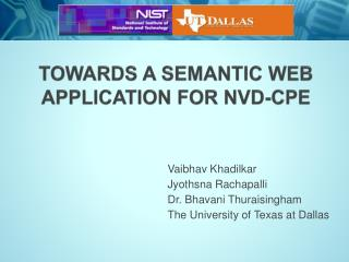 Towards A Semantic Web Application for NVD-CPE