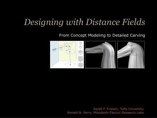 Designing with Distance Fields