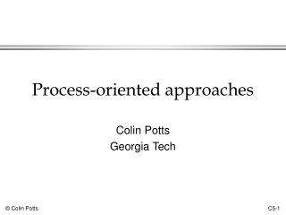 Process-oriented approaches