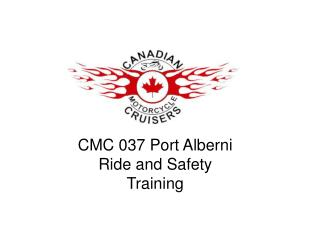 CMC 037 Port Alberni Ride and Safety  Training