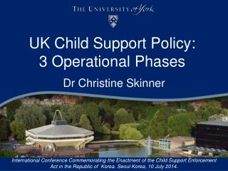 UK Child Support Policy:  3 Operational Phases