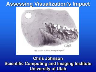 Assessing Visualization's Impact